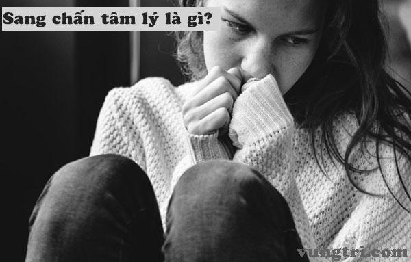 Sang chấn tâm lý là gì? 1