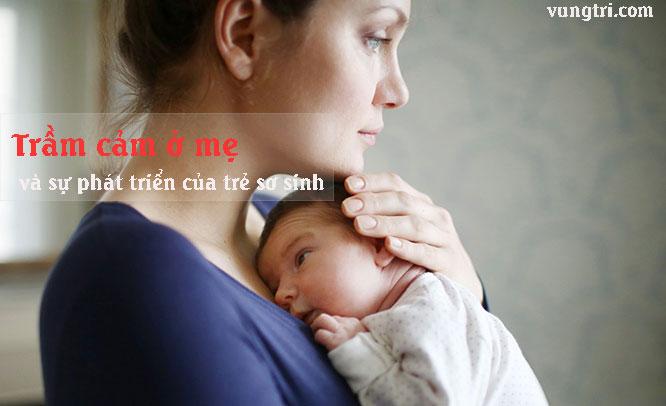 Trầm cảm của mẹ và sự phát triển của trẻ sơ sinh 1