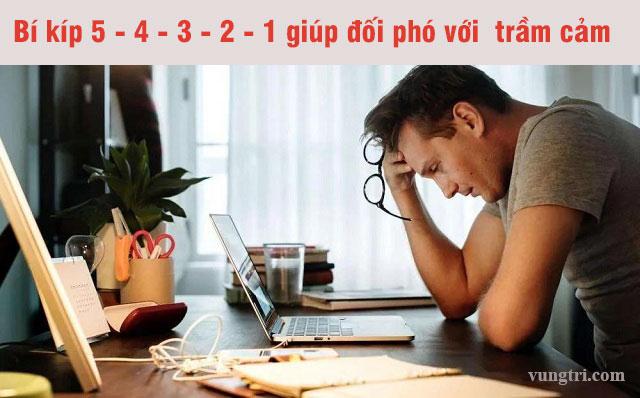 Bí kíp 5 - 4 - 3 - 2 - 1 trong công cuộc phòng ngừa và chữa trị trầm cảm 1